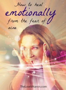 Heal emotionally from fear of acne