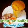 Drinks for Glowing Skin