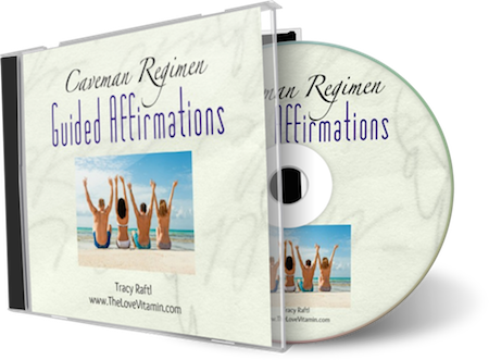 Caveman Regimen Guided Affirmations