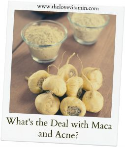 Maca and Acne